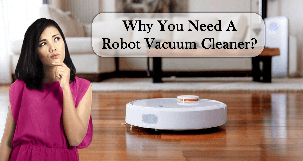 benefits of robot vacuum cleaner