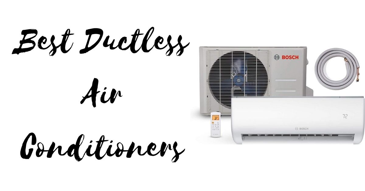 Best Ductless Air Conditioners