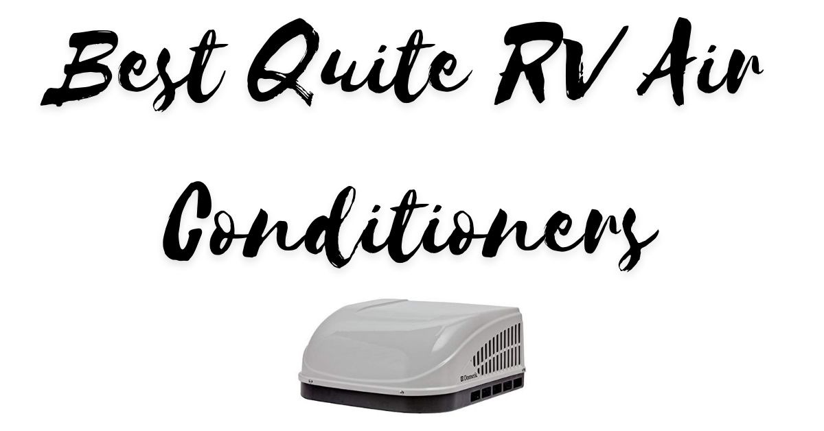 Best Quite RV Air Conditioners