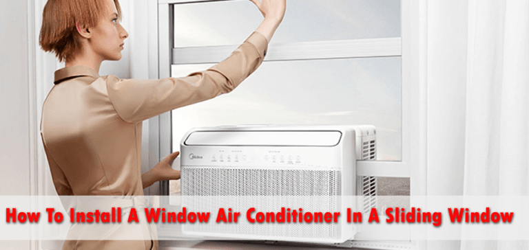 How To Install A Window Air Conditioner In A Sliding Window
