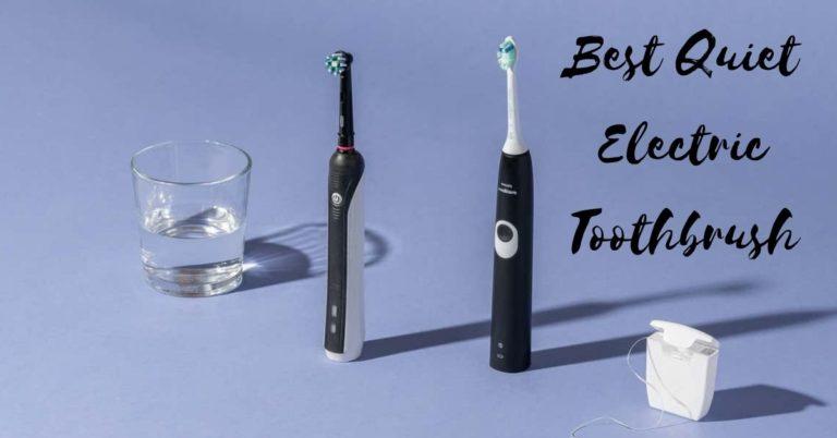 best quiet electric toothbrush
