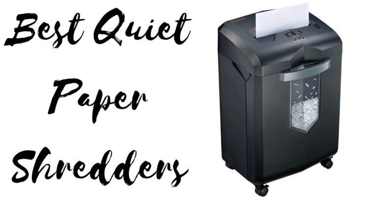 Best Quiet Paper Shredders